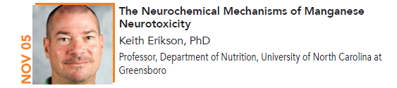 Keith Erikson, The Neurochemical Mechanisms of Manganese Neurotoxicity