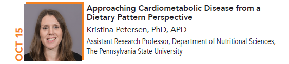 Kristina Petersen, Approaching Cardiometabilic Disease from a Dietary Pattern Perspective