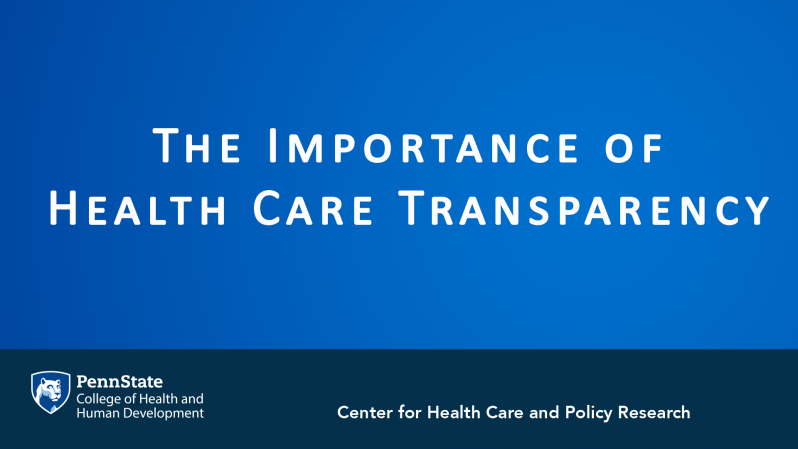 The Importance of Health Care Transparency