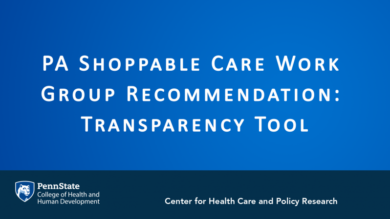 PA Shoppable Care Work Group Recommendation: Transparency Tool