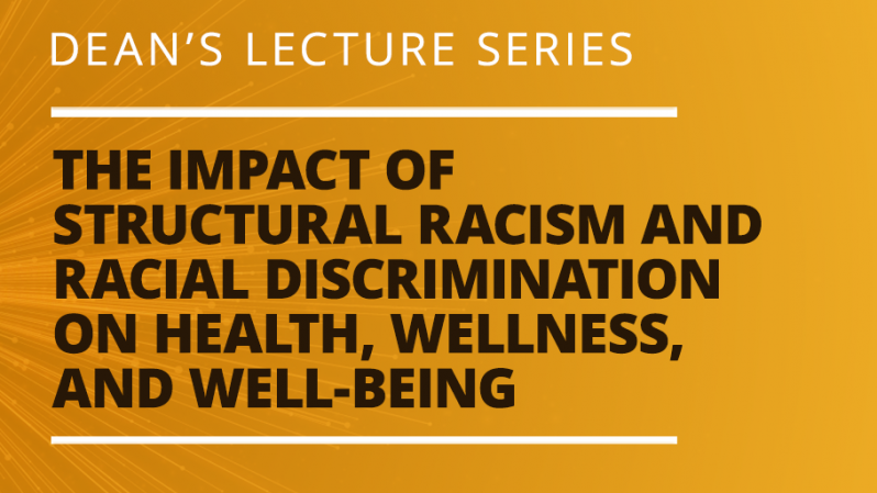 Deans Lecture Series - Structural Racism