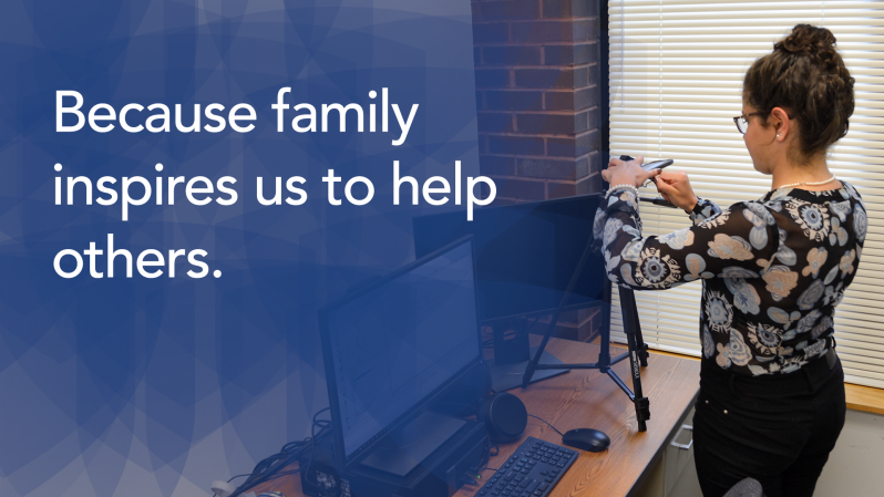 Because family inspires us to help others.