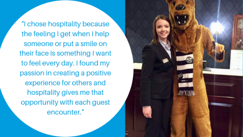 """I chose hospitality because the feeling I get when I help someone or put a smile on their face is something I want to feel every day. I found my passion in creating a positive experience for others and hospitality gives me that opportunity with each guest encounter."""