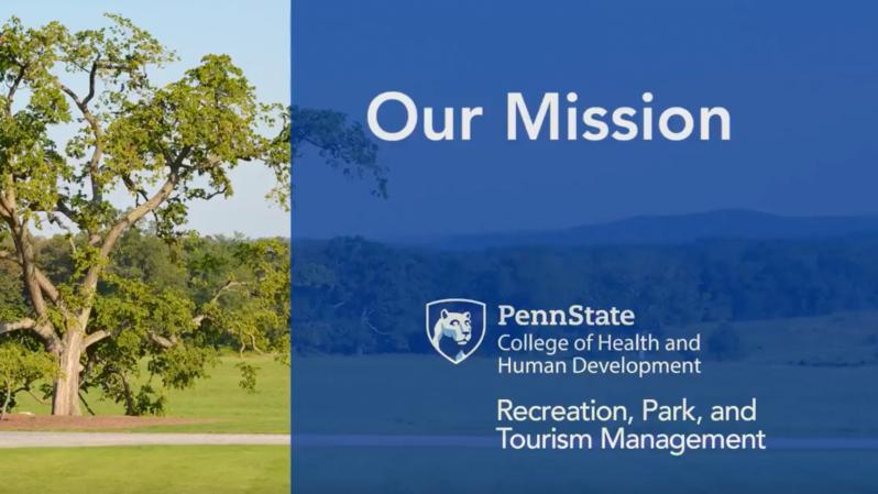 Philosophy and Mission of Penn State Recreation, Park, and Tourism Management