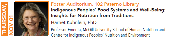 Harriet Kuhnlein, Indigenous Peoples' Food Systems and Well-Being: Insights for Nutrition from Traditions